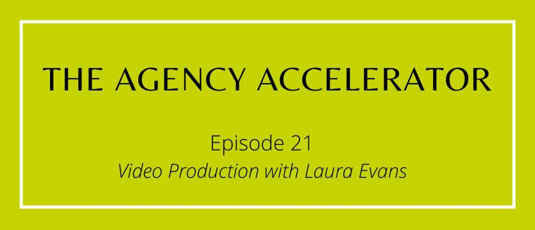 The Agency Accelerator Rob Da Costa Video Production With Laura Evans Of Let's Talk Video Production